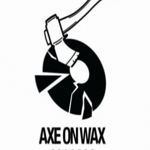 Axe On Wax Records demo submission
