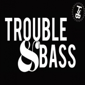 Trouble and Bass demo submission