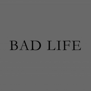 Bad Life demo submission