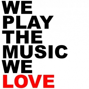 We Play The Music We Love demo submission